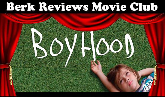 Berk Reviews Movie Club episode 056 - Boyhood (2014)