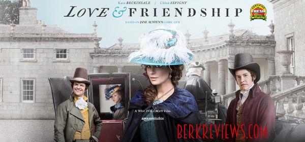 Love & Friendship (2016) reviewed by Jonathan Berk from Berkreviews.com
