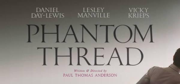 Berk Reviews Phantom Thread (2017)