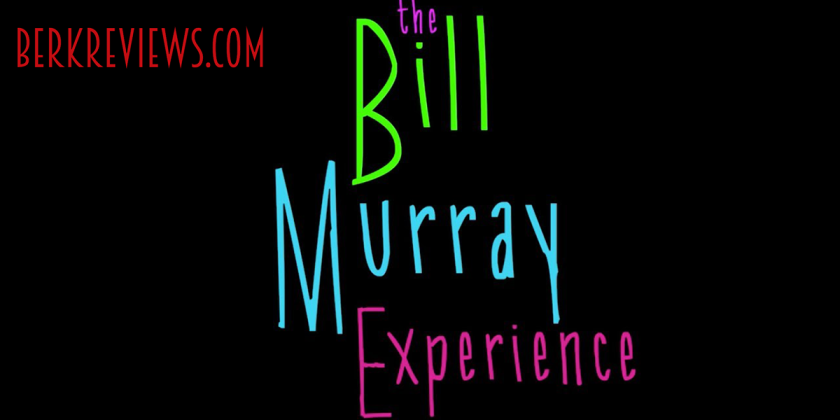 The Bill Murray Experience (2017) - Berkreviews.com