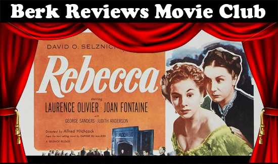 Berk Reviews Movie Club episode 053 - Rebecca (1940)