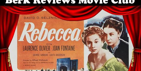 Berk Reviews Movie Club episode 053 - Rebecca (1940)